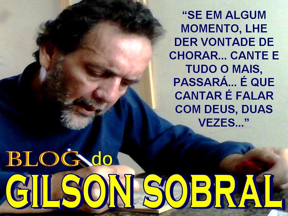 Blog do GILSON SOBRAL